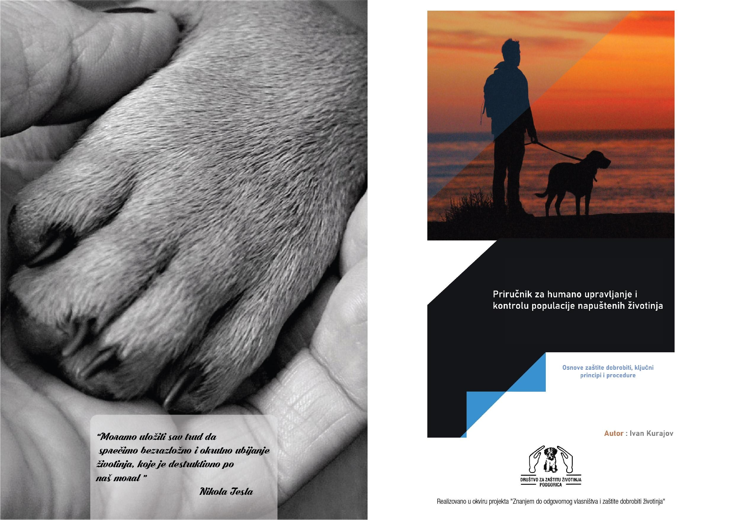 KNOWLEDGE TO ANIMAL WELFARE AND RESPONSIBLE OWNERSHIP- Common project of two organisations from Montenegro and Serbia and two ambassadors of the World Animal Day- Svetlana Manojlovic and Ivan Kurajov