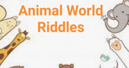 Animal World Ramadan Riddles